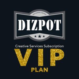 Creative Services Subscription Plan – VIP Plan